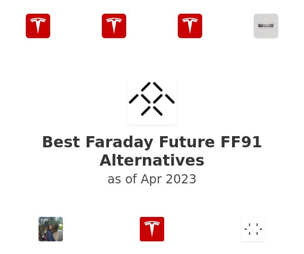 Best Faraday Future FF91 Alternatives