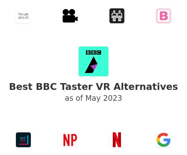 Best BBC Taster VR Alternatives