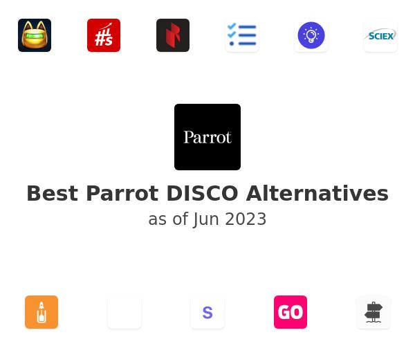 Best Parrot DISCO Alternatives