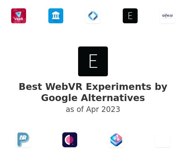 Best WebVR Experiments by Google Alternatives