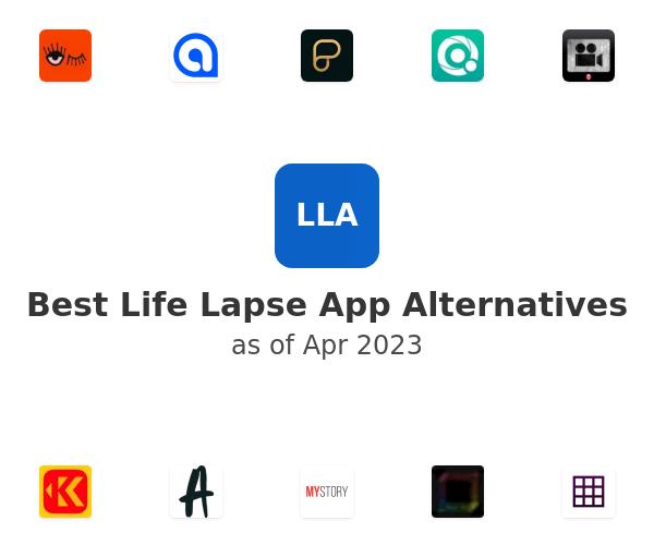 Best Life Lapse App Alternatives