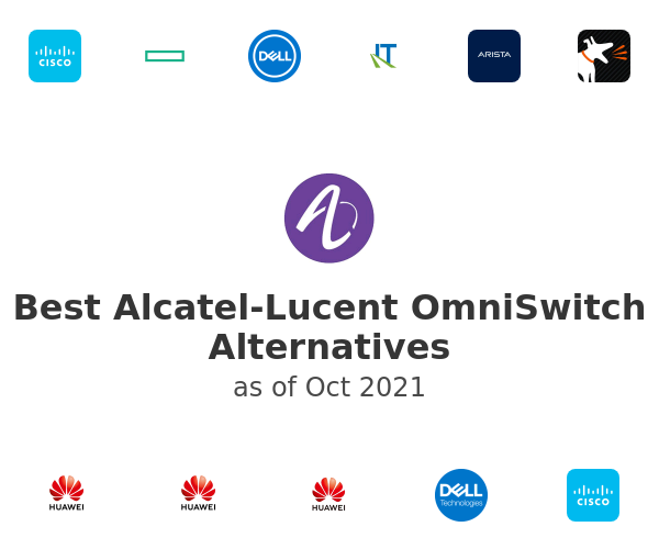 Best Alcatel-Lucent OmniSwitch Alternatives