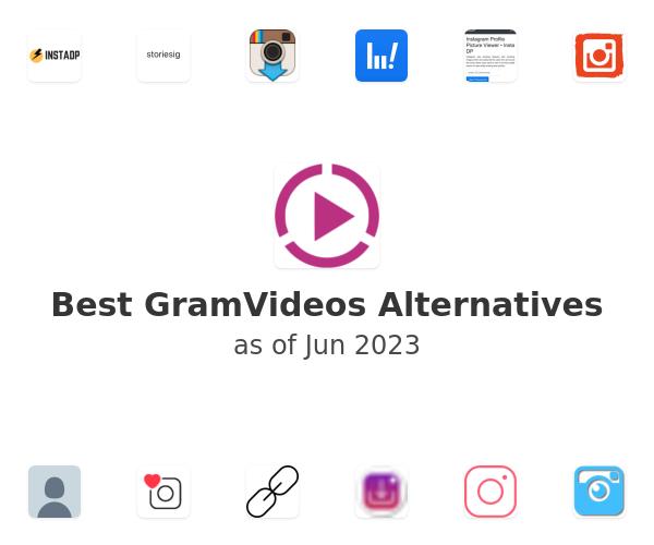 Best GramVideos.com Alternatives