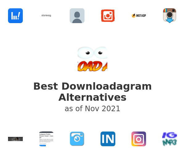Best Downloadagram Alternatives