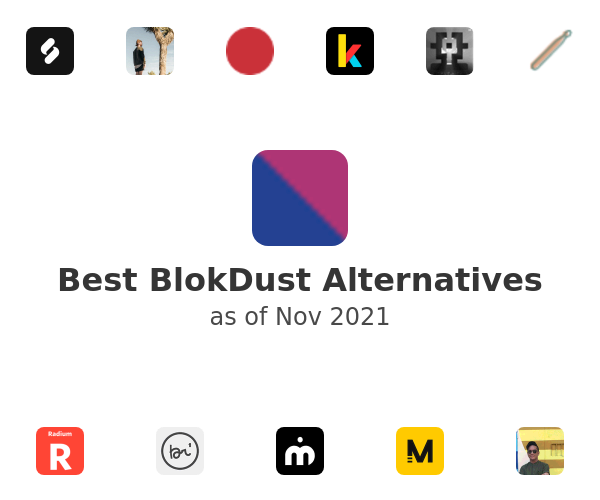 Best BlokDust Alternatives