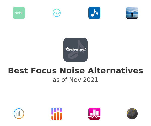 Best Focus Noise Alternatives