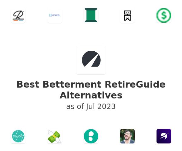 Best Betterment RetireGuide Alternatives