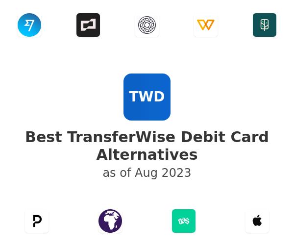 Best TransferWise Debit Card Alternatives