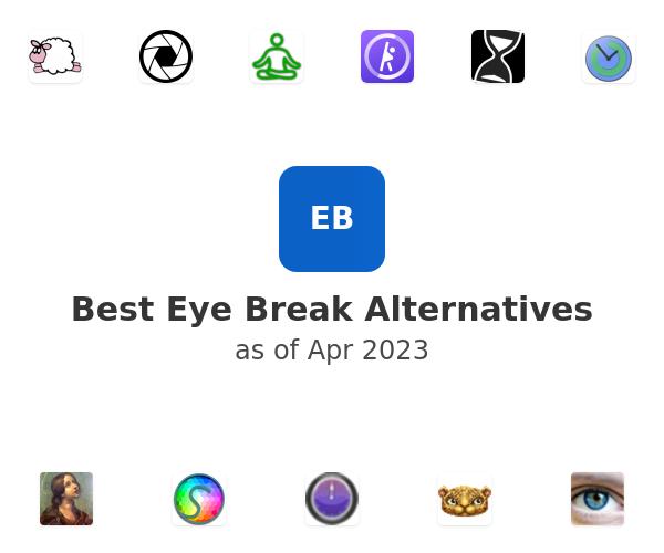 Best Eye Break Alternatives