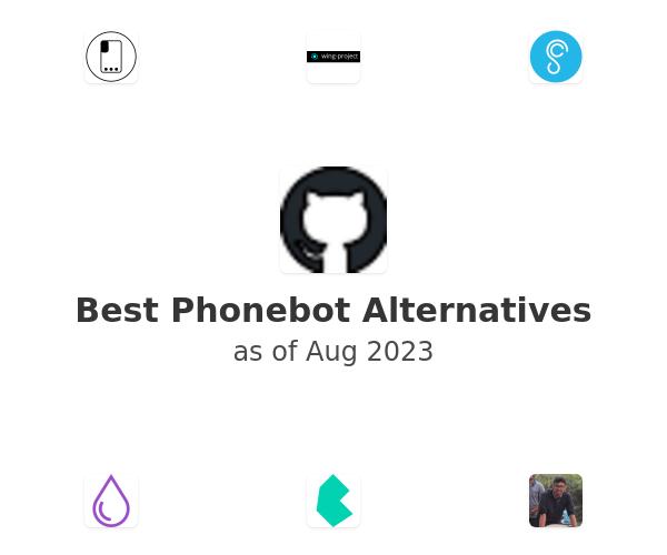 Best Phonebot Alternatives