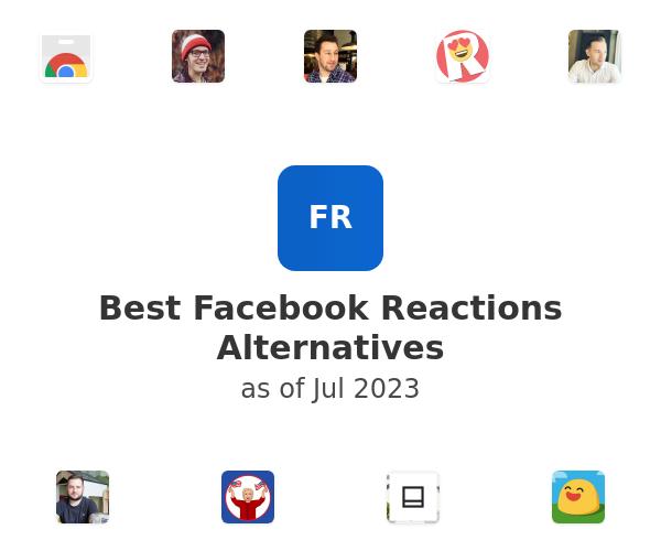 Best Facebook Reactions Alternatives