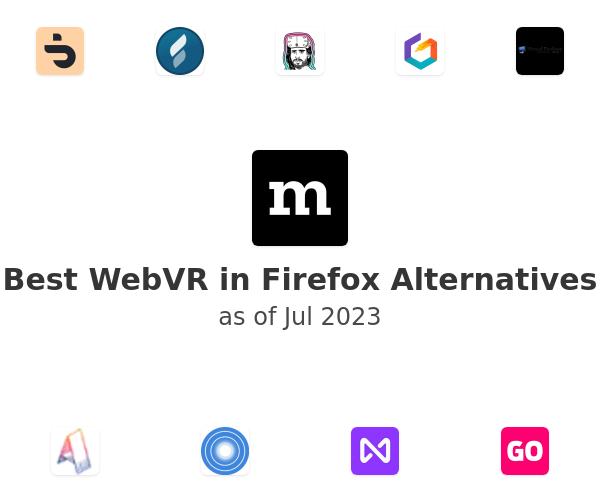 Best WebVR in Firefox Alternatives