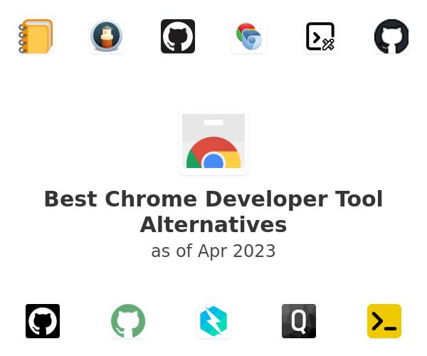 Best Chrome Developer Tool Alternatives