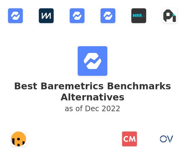 Best Baremetrics Benchmarks Alternatives