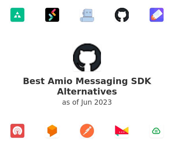 Best Amio Messaging SDK Alternatives