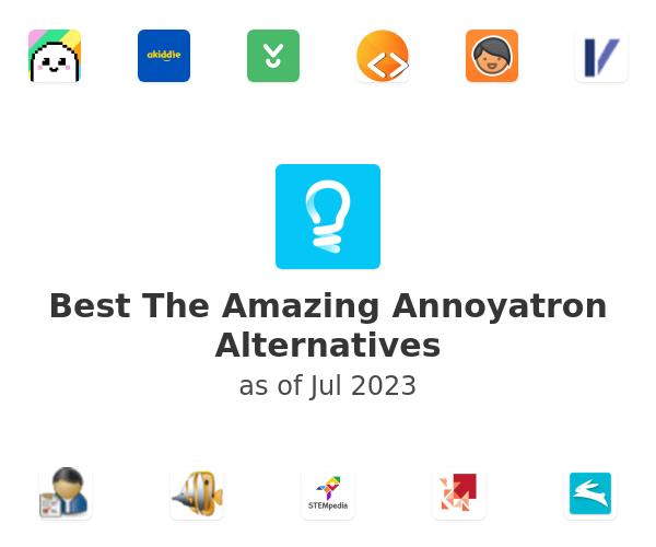 Best The Amazing Annoyatron Alternatives