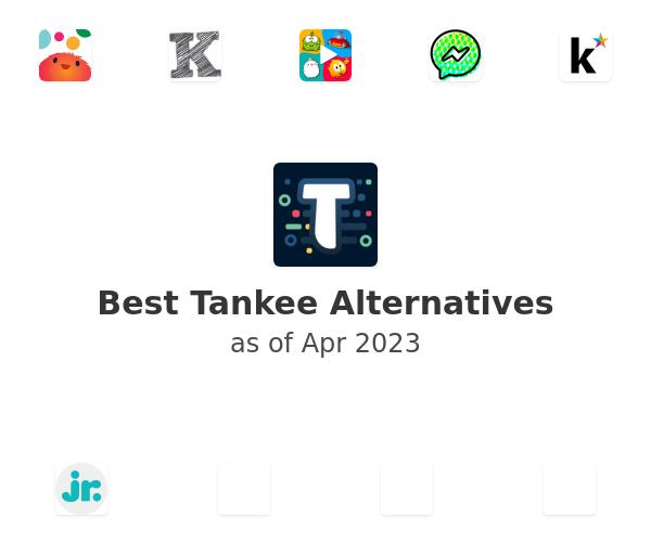 Best Tankee Alternatives