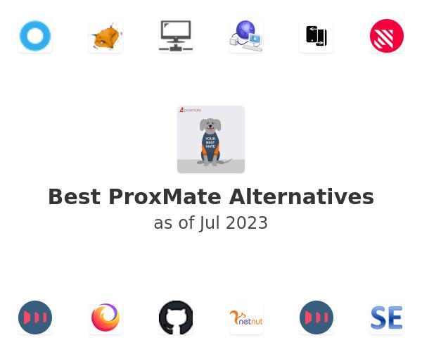Best ProxMate Alternatives