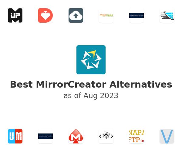 Best MirrorCreator Alternatives