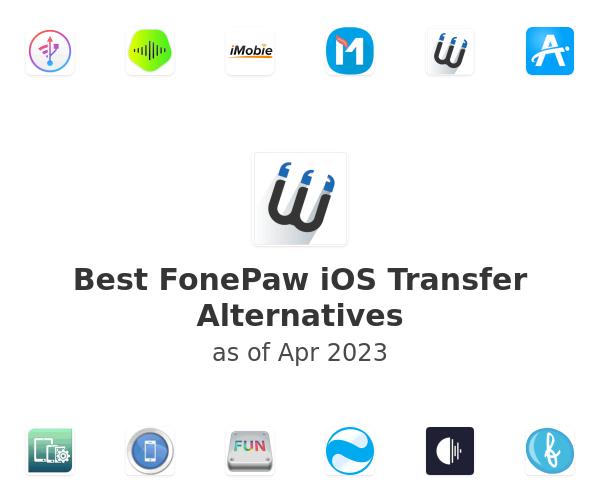 Best FonePaw iOS Transfer Alternatives