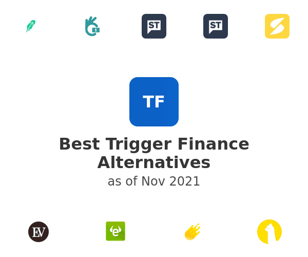 Best Trigger Finance Alternatives
