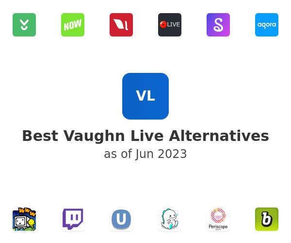 Best Vaughn Live Alternatives