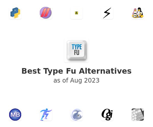 Best Type Fu Alternatives