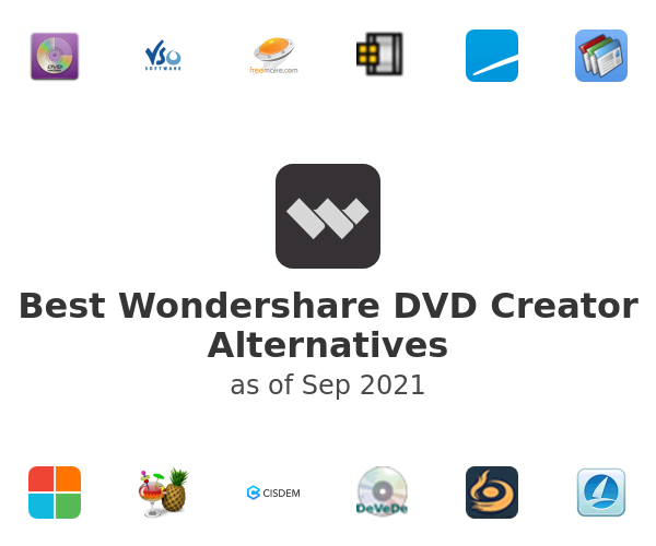 Best Wondershare DVD Creator Alternatives