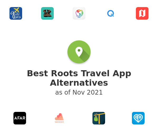 Best Roots Travel App Alternatives