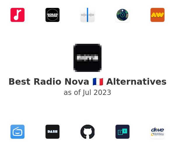 Best Radio Nova 🇫🇷 Alternatives