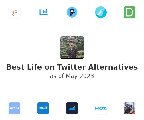 Best Life on Twitter Alternatives