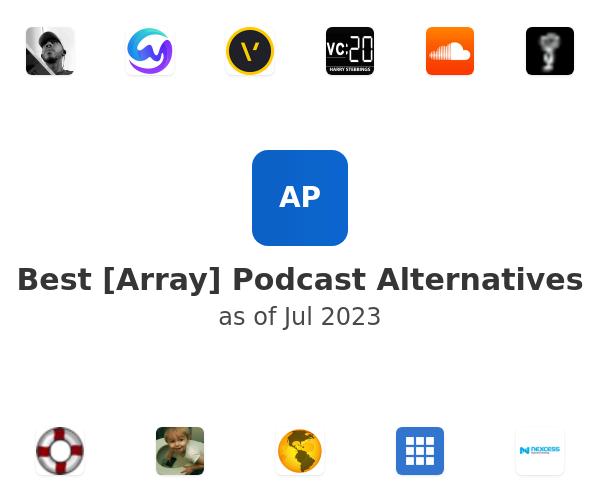 Best [Array] Podcast Alternatives