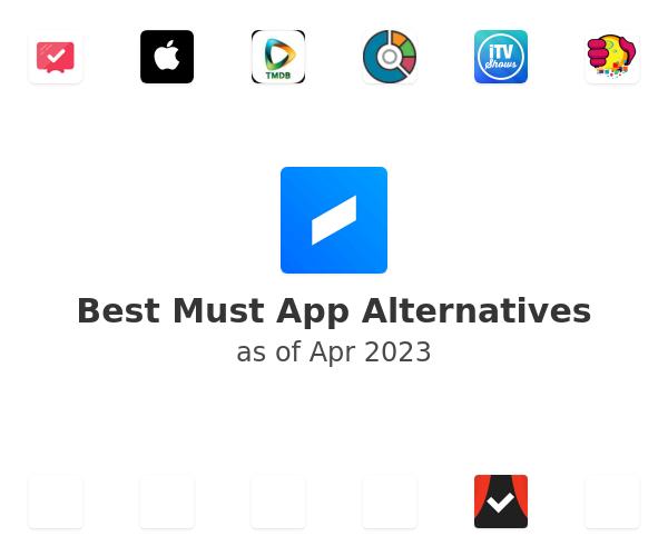 Best Must App Alternatives