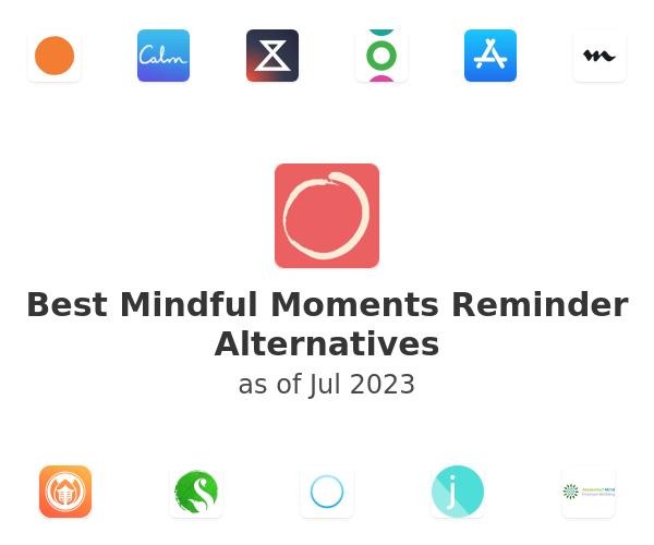 Best Mindful Moments Reminder Alternatives