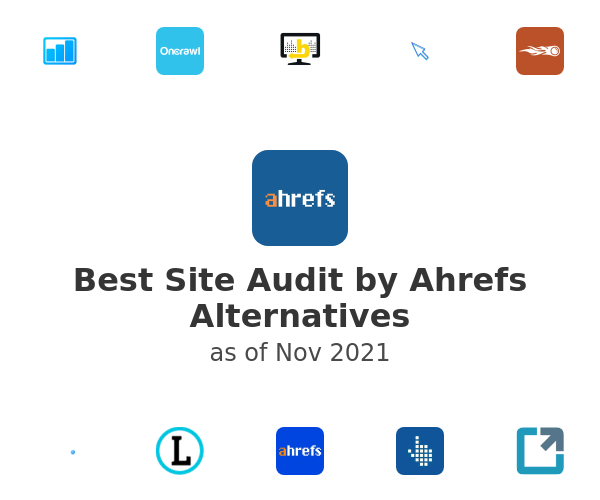 Best Site Audit by Ahrefs Alternatives