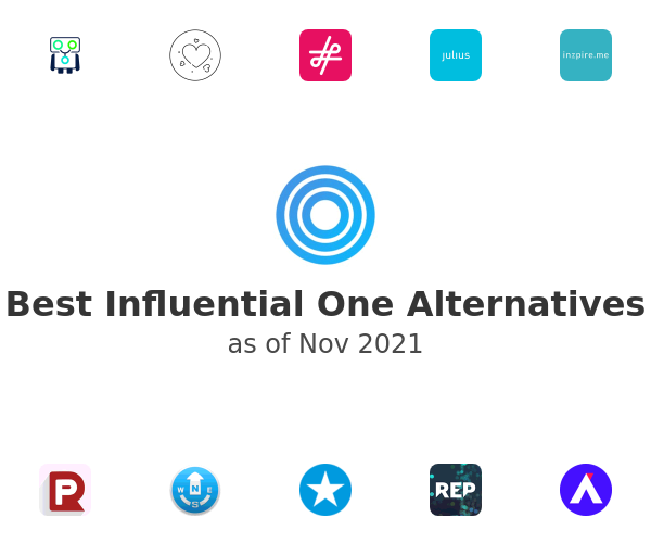 Best Influential One Alternatives
