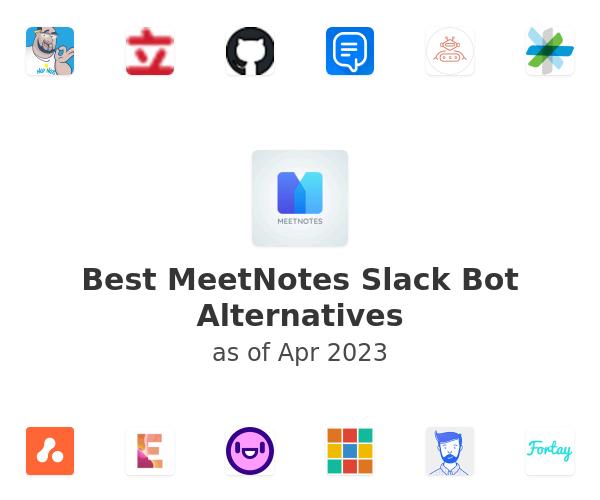 Best MeetNotes Slack Bot Alternatives
