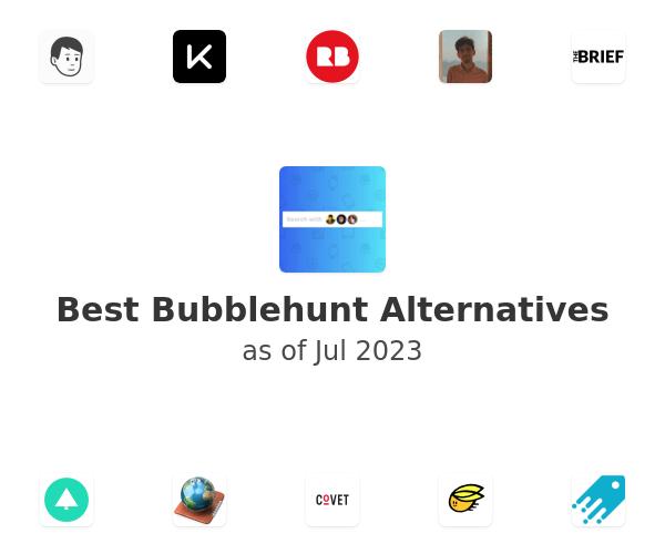 Best Bubblehunt Alternatives