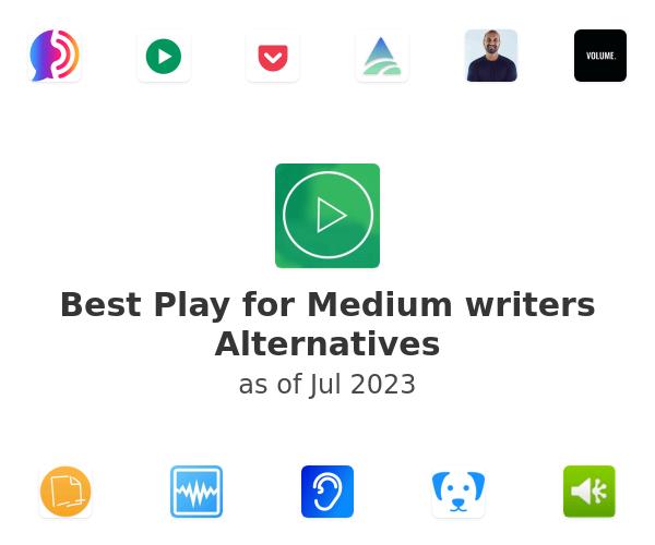 Best Play for Medium writers Alternatives