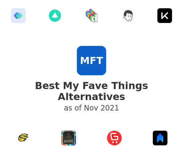 Best My Fave Things Alternatives