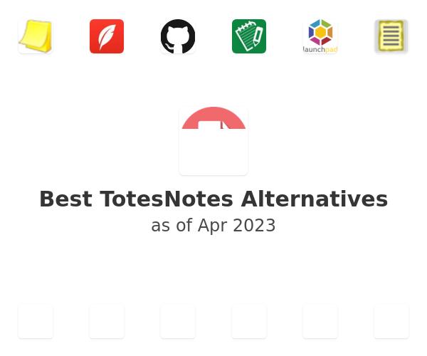 Best TotesNotes Alternatives