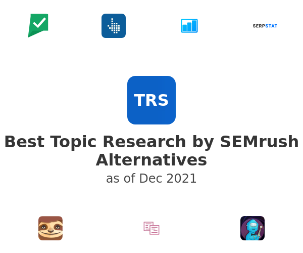 Best Topic Research by SEMrush Alternatives