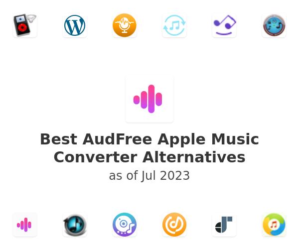 Best AudFree Apple Music Converter Alternatives