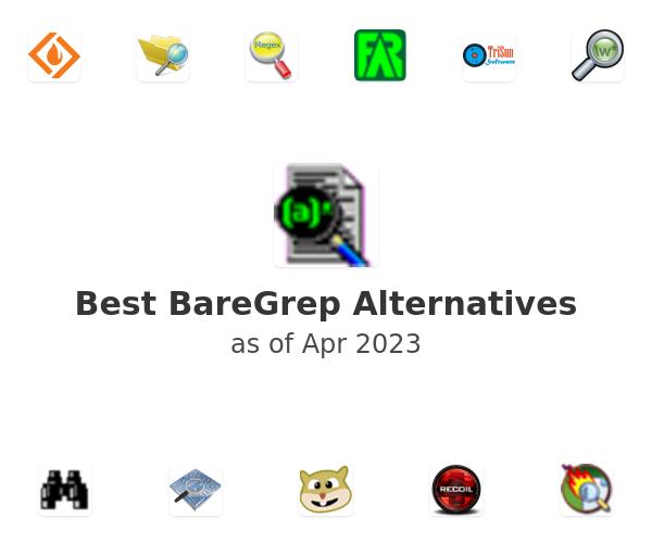 Best BareGrep Alternatives