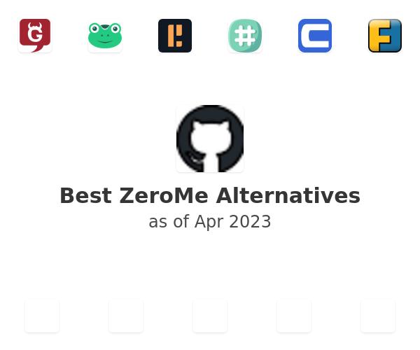 Best ZeroMe Alternatives