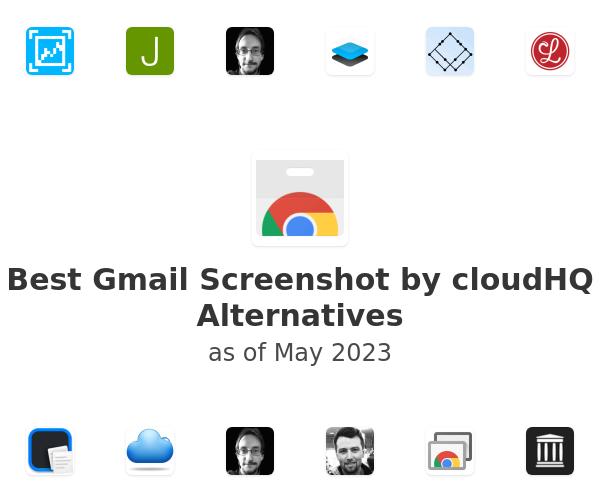 Best Gmail Screenshot by cloudHQ Alternatives