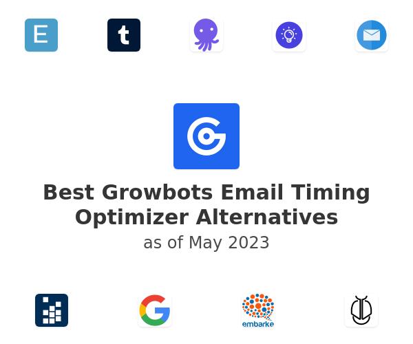 Best Growbots Email Timing Optimizer Alternatives