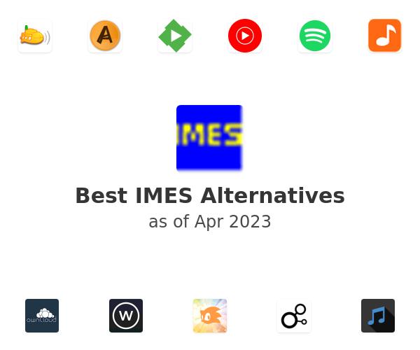Best IMES Alternatives