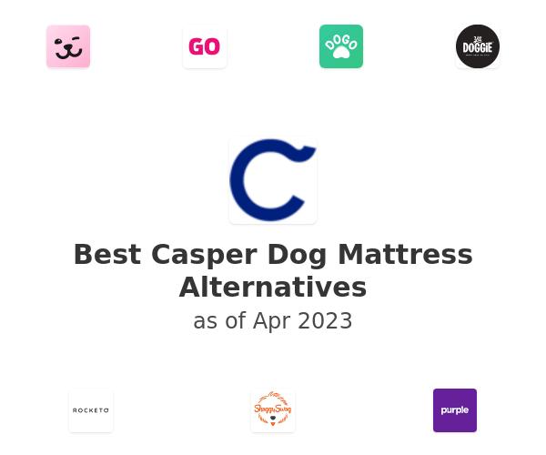 Best Casper Dog Mattress Alternatives