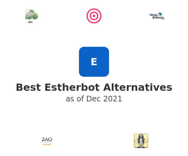 Best Estherbot Alternatives